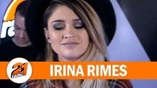 Irina Rimes - Haina ta (LIVE @ RADIO 21)