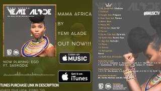 Yemi Alade - EGO Ft. Sarkodie (OFFICIAL AUDIO 2016)