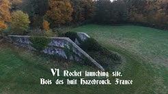 V1 Rocket site. Bataille Bois des Huit, Hazebrouck. France.