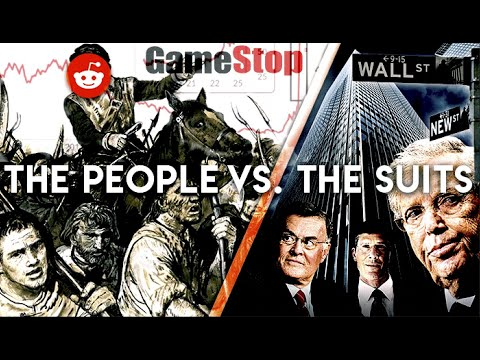 GAMESTOP PEASANT REVOLT 2021 EXPLAINED: reddit vs. wall street