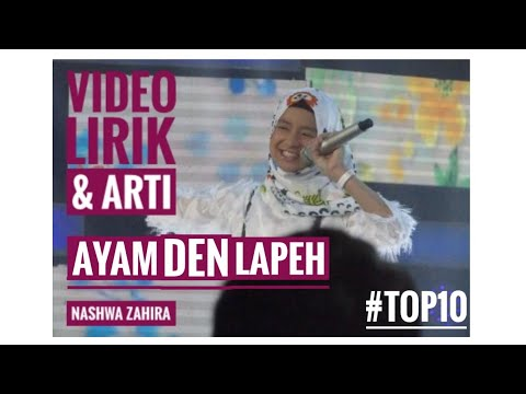 NASHWA ZAHIRA AYAM DEN LAPEH Indonesian Idol Junior 2018 Top10  Lirik dan Terjemahan Arti Lagu