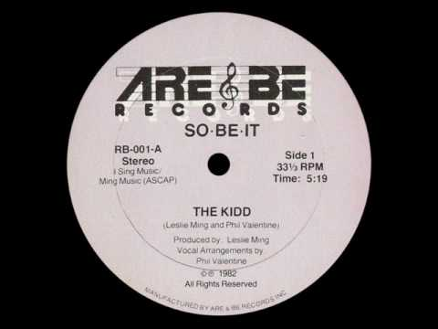 THE KIDD - SO BE IT (VOCAL) [1982].wmv