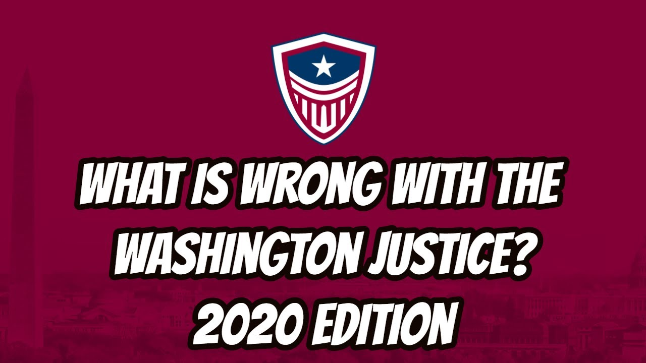 What is Wrong with the Washington Justice? (Season 3 Edition)