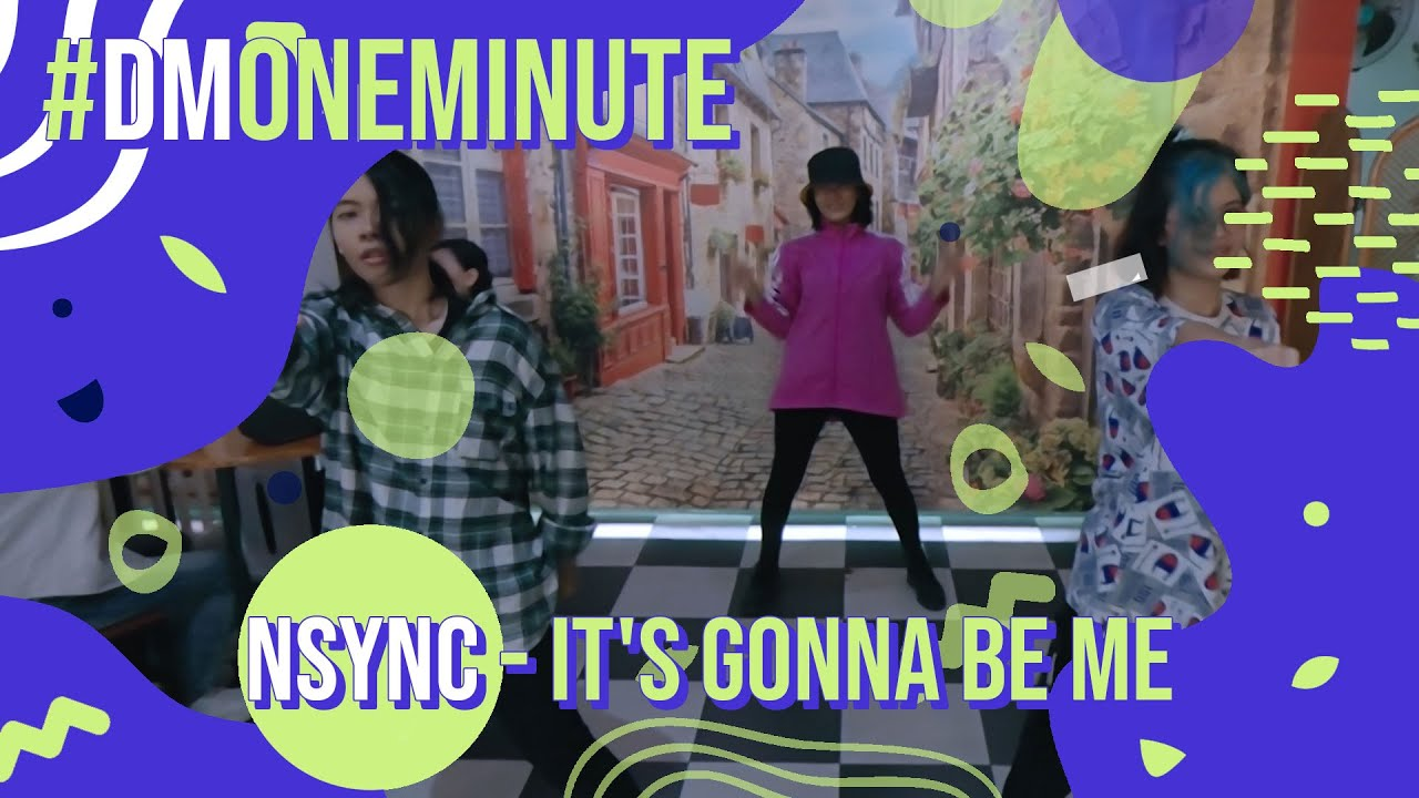 *NSYNC - IT'S GONNA BE ME - DANCE COVER BY DYNAMIC MOTION, INDONESIA   #DM1MINUTE