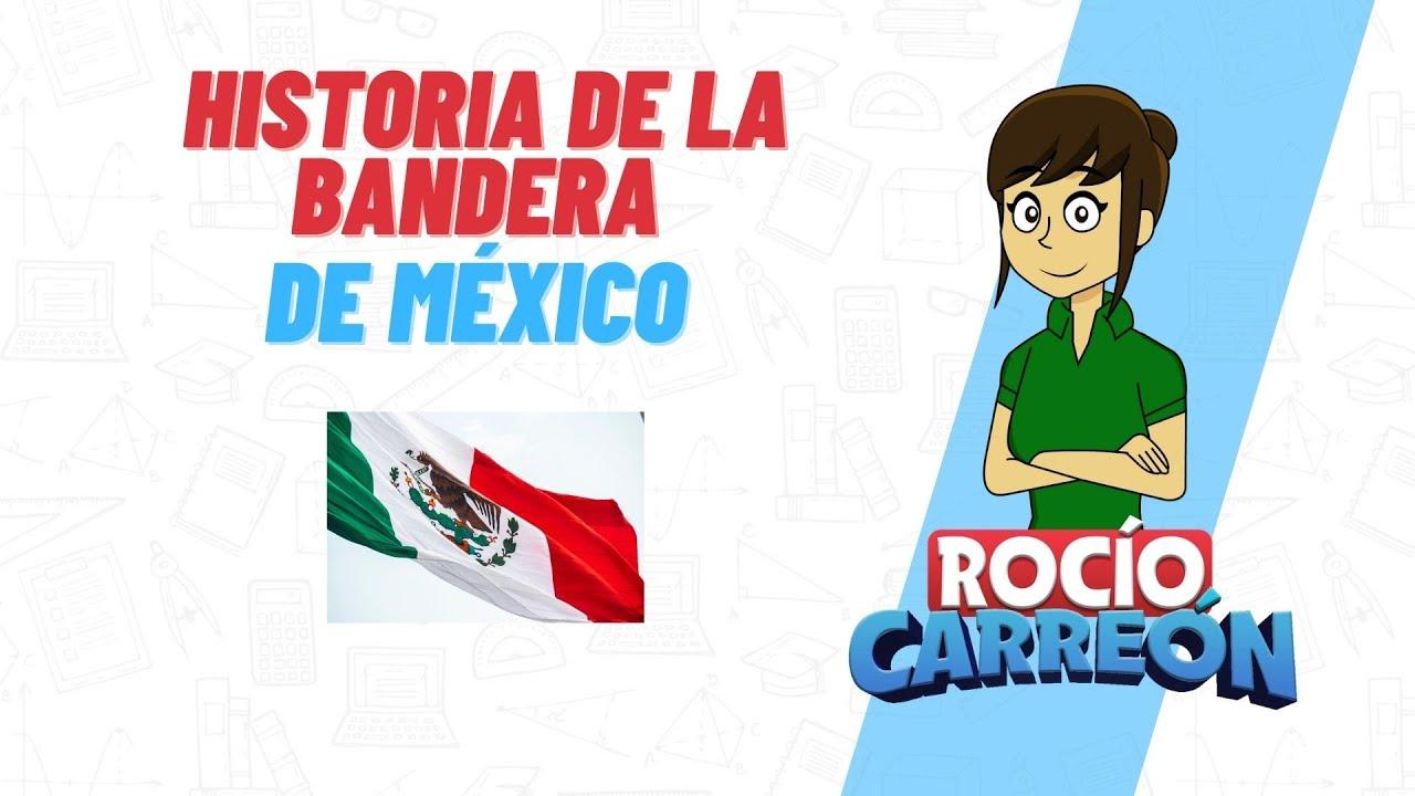 historia de la bandera de mexico actualizada