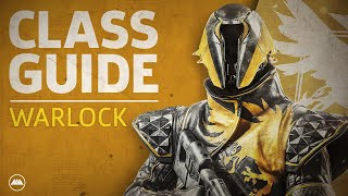 Destiny 2 - Warlock Class Guide