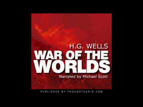 War Of The Worlds By H.G. Wells Full Audiobook