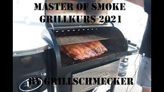 Master of Smoke Schulung bei Grillschmecker