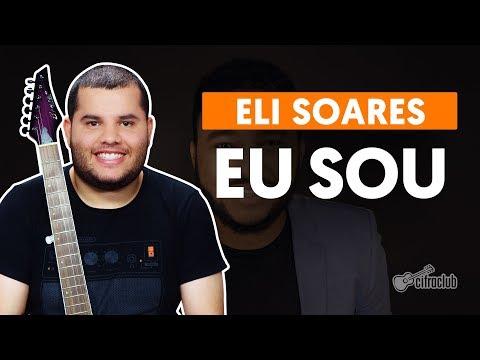 EU SOU - Eli Soares (aula de guitarra)
