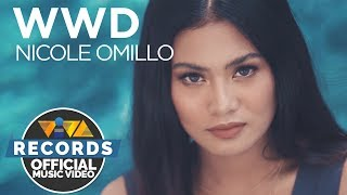 WWD - Nicole Omillo (Official Music Video)