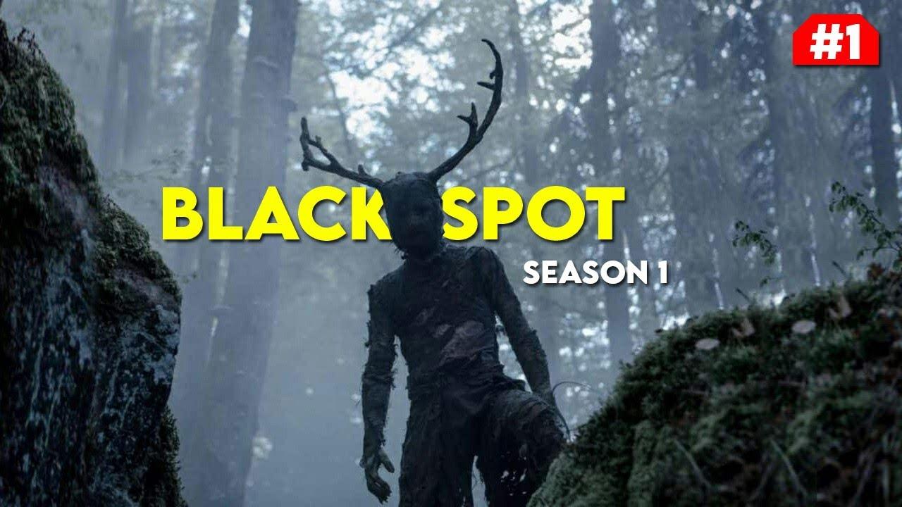 Black Spot (Season 1) Explained in Hindi | Black Spot Episode 1 Explained Hindi