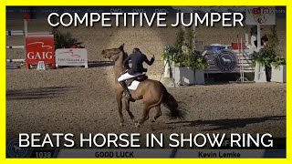 Caught on Camera: Competitive Jumper Beats Horse in Show Ring