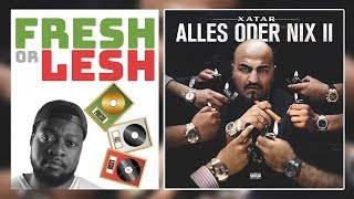 Xatar - Alles Oder Nix II (Review)   FRESH or LESH