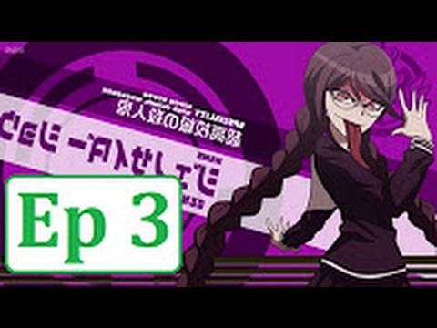 Danganronpa The Animation Episode 3 English Dubbed