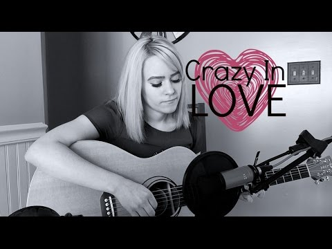 Crazy In Love - Beyonce, Fifty Shades Of Grey (Kelaska Cover)
