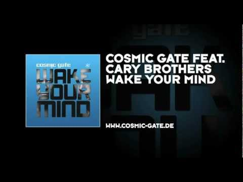 Cosmic Gate & Cary Brothers - Wake Your Mind