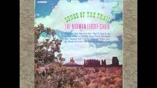 On The Trail To Mexico - Norman Luboff Choir - Songs Of The Trail.avi