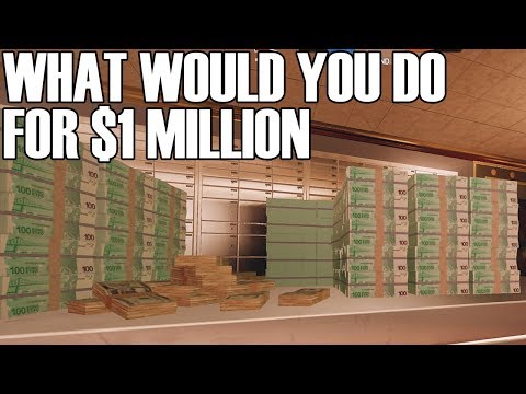 What Would You Do For $1 Million - Rainbow Six Siege