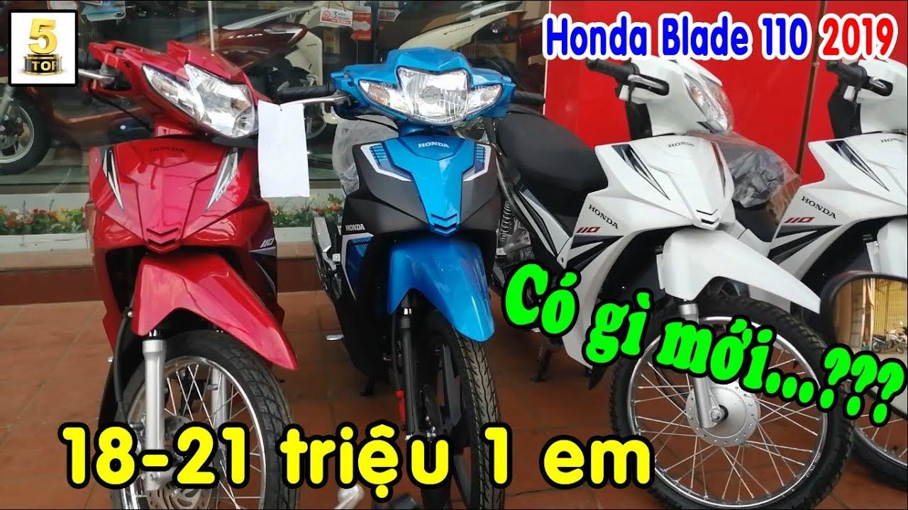 Honda Blade 110 2019 giá chỉ 18-21 triệu 1 em ▶️ Honda Blade 110 2019 có gì mới??? 🔴 TOP 5 ĐAM MÊ