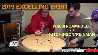 2019 Excelling Eight Crokinole - Doubles - Reinman/Hutchinson v Walsh/Campbell