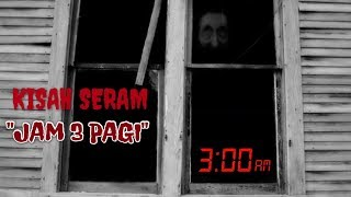 Cover images Cerita Seram   JAM 3 PAGI