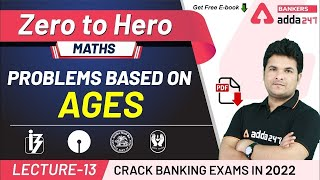 Problems on Ages in Maths | Adda247 Banking Classes | Lec-13
