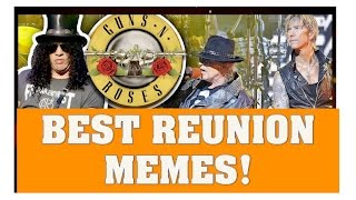 Guns N' Roses Reunion: Best Memes Axl Rose, Slash, Duff and Izzy