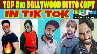 Top 10 ditto copy of bollywood in tik tok