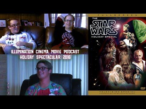 The Star Wars Holiday Special | Illumination Cinema Movie Podcast
