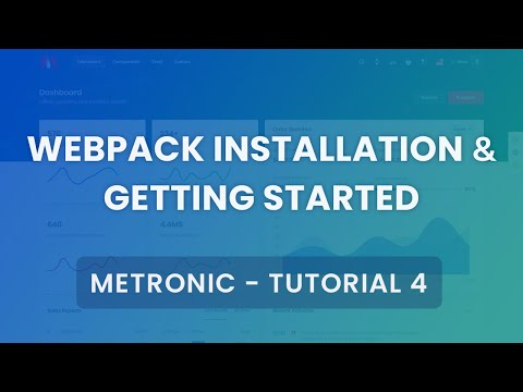 [Version 6.0.8+] Webpack Installation & Getting Started Tutorial #6 - Metronic Admin Theme thumbnail