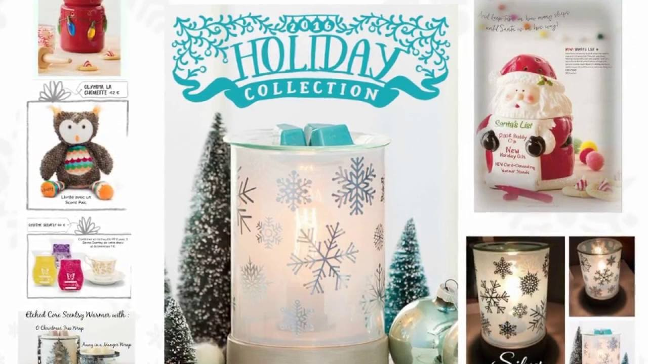 Scentsy Holiday Collection Autumn Winter 2016 Gift Ideas For Christmas Etc Youtube