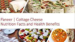 Know Your Food   Paneer (Cottage Cheese ) , Nutrition Value , Quick Recipe and Origin Story