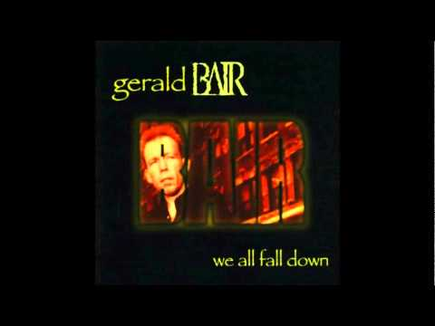 Gerald Bair - Driving Out Of Rockaway - We All Fall Down