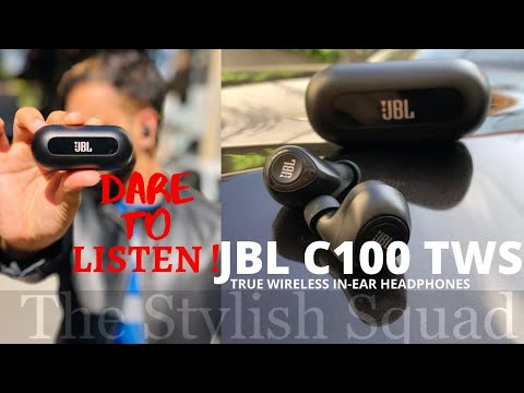JBL C100 TWS - Unboxing and Review - DARE TO LISTEN! | The Stylish Squad