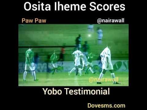 Osita Iheme (paw paw)  scores @ yobo's testimonial