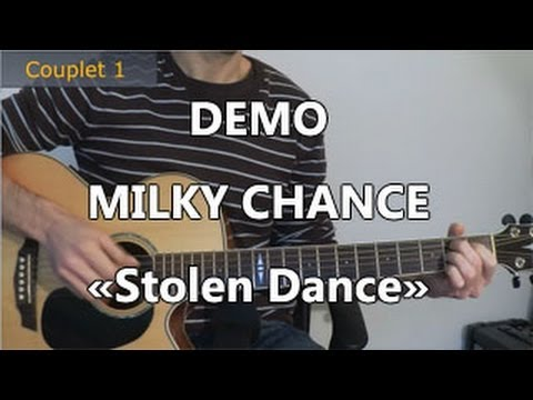 Milky Chance - Stolen Dance - DEMO Guitare - YouTube