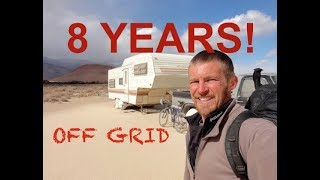 Living Off Grid For 8 Years! - Boondocking! ✔️