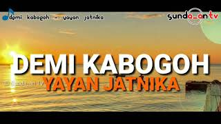 Gambar cover [ LIRIK ] YAYAN JATNIKA - DEMI KABOGOH || POP SUNDA POPULER