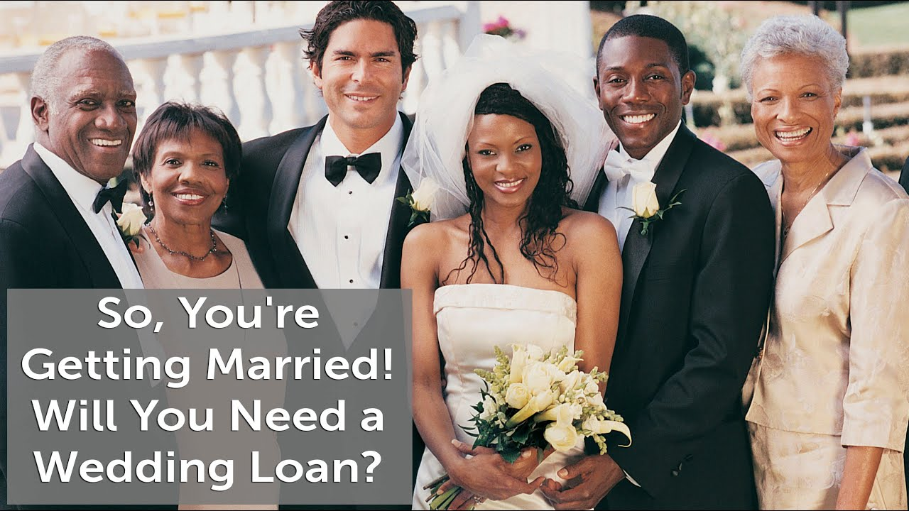 Wedding Loans Will You Need A Loan