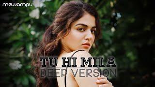 TU HI MILA DEEP VERSION | VIPUL KAPOOR | TOP HINDI POP SONG