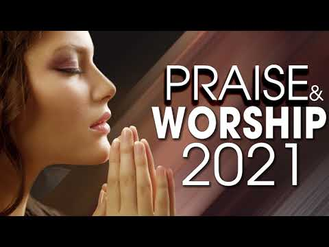 Download Best Praise and Worship Songs 2021 - Top 100 Best Christian Gospel Songs Of All Time - Musics Praise