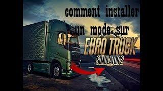 [TUTO]COMMENT METTRE UN MODE SUR EURO TRUCK SIMULATOR 2