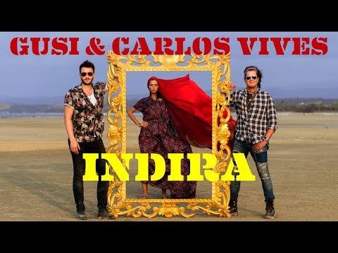 Смотреть клип Gusi & Carlos Vives - Indira Ii