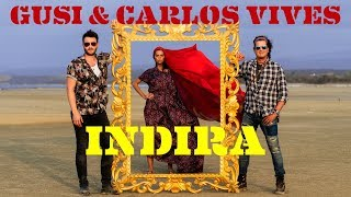 Gusi & Carlos Vives - Indira II (Video Oficial)