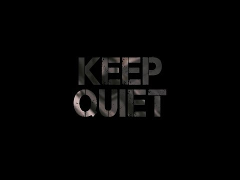 """KEEP QUIET"" - A Post Apocalyptic Short Film : Inspired By A Quiet Place"