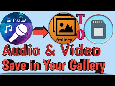 How to save SMULE video to gallery (HINDI/ENGLISH)