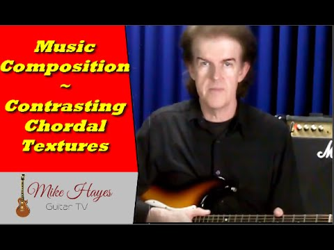 Music Composition - How To To Create Contrasting Chordal Textures (part 2) - Music Composition