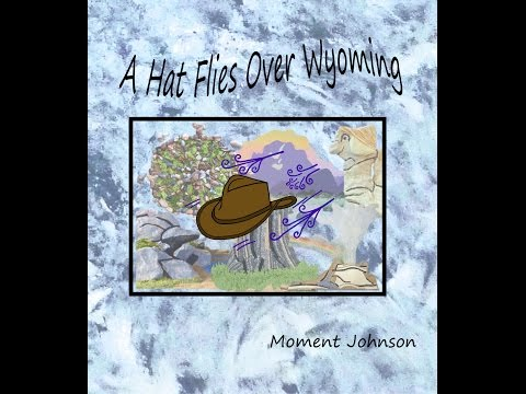 Reading of kids book - A Hat Flies Over Wyoming