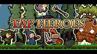 Tap Heroes Full Gameplay Walkthrough