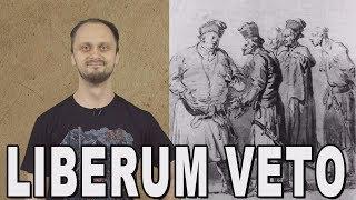 Jak rozpieprzyć sobie mocarstwo? - Liberum Veto. Historia Bez Cenzury